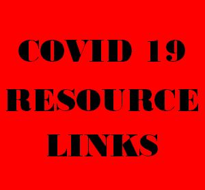 COVID 19 RESOURCE LINKS